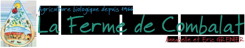 La Ferme de Combalat - Agriculture Bio Ardèche